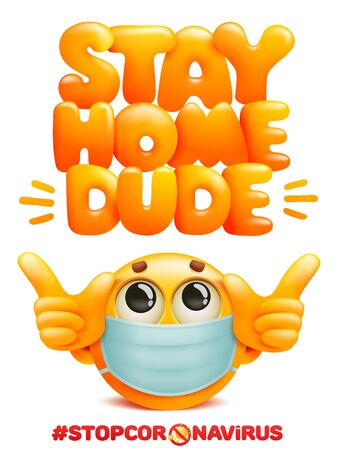 Stay home dude poster with yellow emoji character in medical mask. Coronavirus protection. 3d cartoon style. Vector illustration