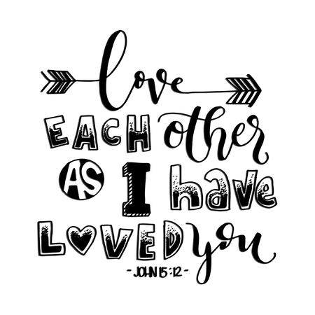 あなたを愛しているとお互いが大好きです。手描きのレタリング。聖書の一節。現代書道。キリスト教のポスター