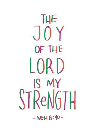 De vreugde van de liefde is mijn kracht op witte achtergrond. Bijbel vers. Handgeschreven citaat. Moderne kalligrafie. Christelijke affiche