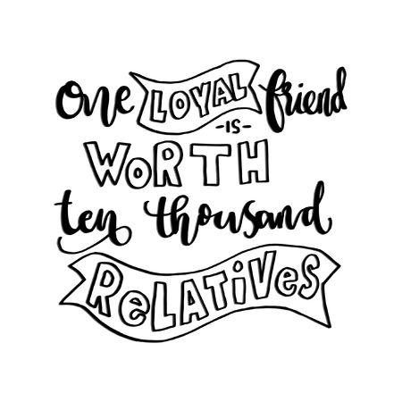 typescript: One Loyal Friend Is Worth Than Thousand Relatives. Buddha Quote