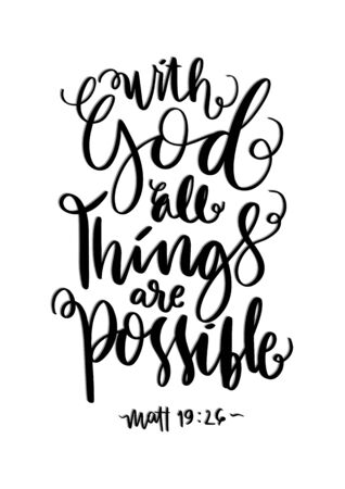 With God All Things Are Possible On White Background. Bible Lettering. Handwritten Inspirational Motivational Quote