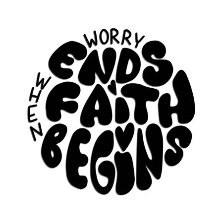 Worry Ends When Faith Begins. Bible Quote. Christian Poster. Hand Lettering Brush Calligraphy For blog and social media. Motivation and Inspiration Quotes. Design For Greeting Cards, Prints, Poster. Çizim