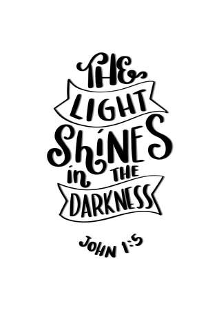The Light Shines in The Darkness Lettering Quote. John Bible Quote. Handwritten Inspirational Motivational Quotes. Hand Lettered Quote. Modern Calligraphy