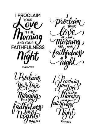 I Proclaim Your Love In The Morning And Your Faithfulness at Night. Lettering Quote. Psalms Bible Quote. Handwritten Inspirational Motivational Quotes. Hand Lettered Quote.