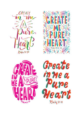Set Of Positive Vibes Quote. Create In Me A Pure Heart quote Lettering. Psalms Quote. Hand Lettered Bible quote. Handwritten Inspirational Motivational Quote. Modern Calligraphy