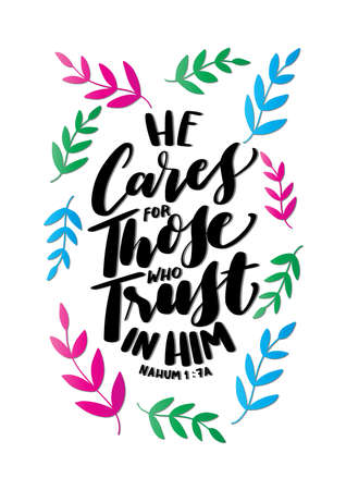 He Cares For Those Who Trust In Him Lettering Quote on Black Background. Nahum Bible Quote. Handwritten Inspirational Motivational Quotes. Scripture Hand Lettered Quote. Modern Calligraphy