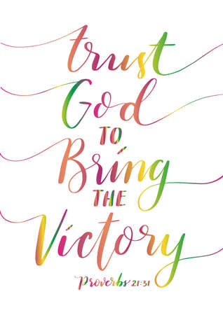 Trust God To Bring The Victory Lettering Quote. Hand Lettered Bible quote. Proverbs Scripture. Handwritten Inspirational Motivational Quote. Modern Calligraphy