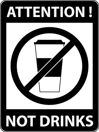 prohibiting: No drink prohibited symbol isolated on white. Sign indicating the prohibition or rule. Warning and forbidden. Flat design. Vector illustration. Easy to use and edit.
