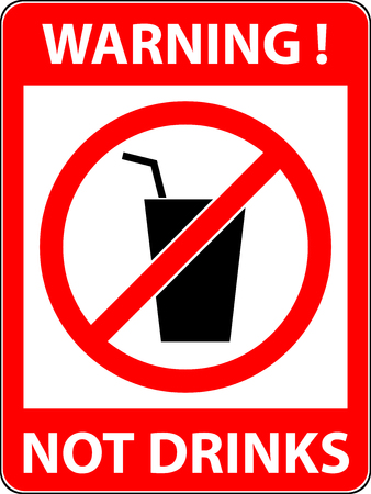 rule: No drink prohibited symbol isolated on white. Sign indicating the prohibition or rule. Warning and forbidden. Flat design. Vector illustration.