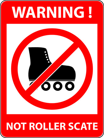 forewarn: No skate, rollerskate, roller-skates and skating prohibited symbol. Sign indicat