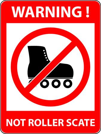 forewarn: No skate, rollerskate, roller-skates and skating prohibited symbol. Sign indicat