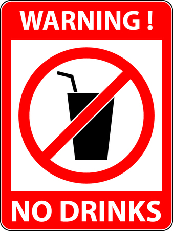 prohibited symbol: No drink prohibited symbol isolated on white. Sign indicating the prohibition or rule. Warning and forbidden. Flat design.
