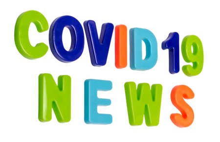 Coronavirus pandemic, text COVID-19 NEWS on a white background. News about the global pandemic COVID-19 is official the new name for coronavirus disease SARS-CoV-2.