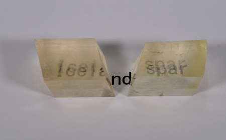 Two Iceland spar crystals, the alternative name