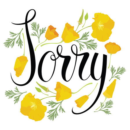 Sorry card with yellow flowers, calligraphy writing