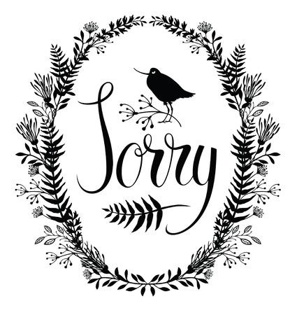 Sorry design card with floral vignette and bird Illustration