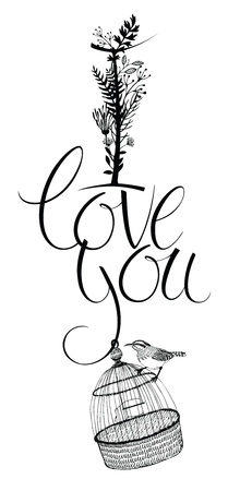 I love you, postcard with bird sitting on a bird cage, hand-drawn sketch Illustration
