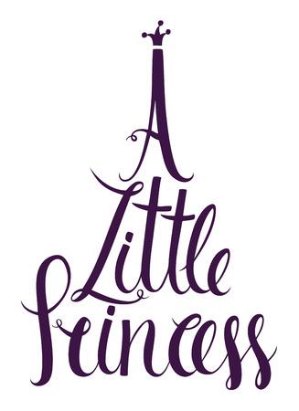 princess: A Little Princess lettering design card Calligraphy design Illustration