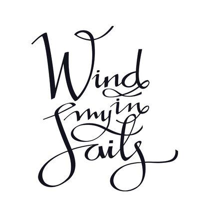 Wind in my Sails Handwritten vector lettering set
