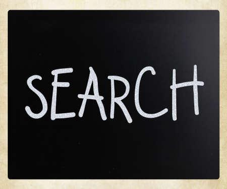 Search handwritten with white chalk on a blackboard photo