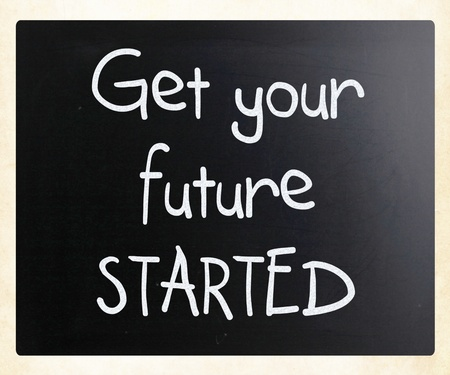 Get your future started handwritten with white chalk on a blackboard photo