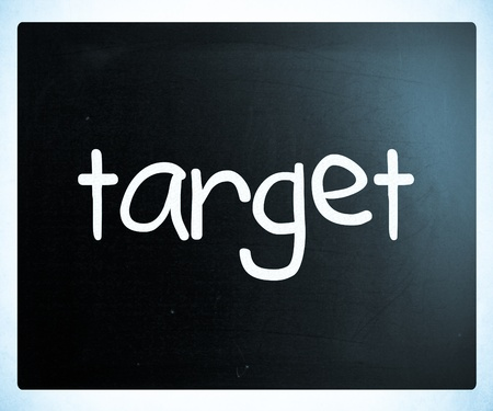 Target handwritten with white chalk on a blackboard photo