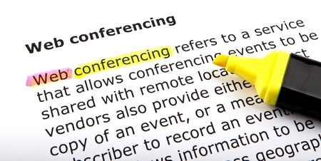 conferencing: Web conferencing - Text highlighted with felt tip pen.