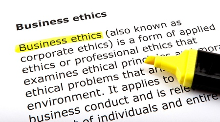 Business ethics - Text highlighted with felt tip pen.