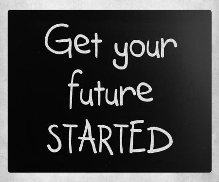 """inspiratie: """"Uw toekomst Aan de slag"""" handgeschreven met wit krijt op een schoolbord Stockfoto"""