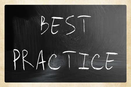 best practice: Best practice handwritten with white chalk on a blackboard