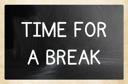 take time off: time for a break