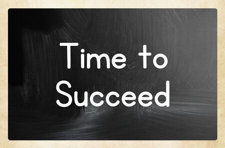 succeed: time to  succeed