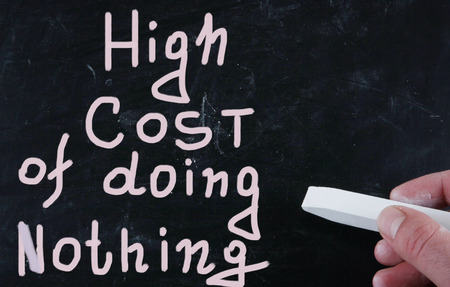 high cost of doing nothing photo