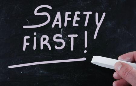 safety first: safety first