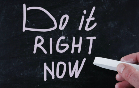 do it right now photo