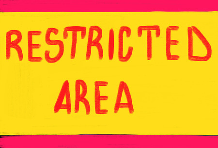 restricted: restricted area concept