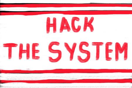 hack: hack the system
