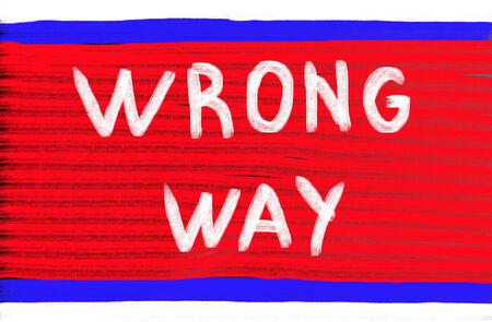 turn away: wrong way concept