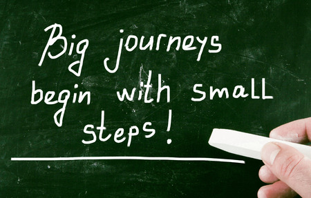 daunting: big journeys begin with small steps!