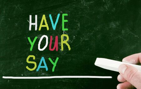 say: have your say