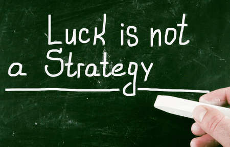 financial plan: luck is not a strategy