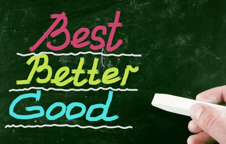 better: best better good concept Stock Photo