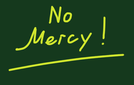 mercy: no mercy Stock Photo