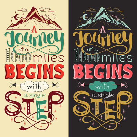 illustration journey: Inspirational motivational quote. Hand drawn vintage illustration with lettering. The journey of a thousand miles begins with a single step. Can be used as a print on t-shirts, bags or as a poster.
