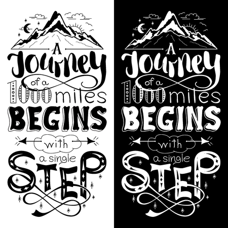 miles: Inspirational motivational quote. Hand drawn vintage illustration with lettering. The journey of a thousand miles begins with a single step. Can be used as a print on t-shirts, bags or as a poster.