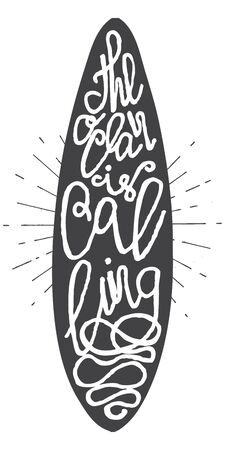 ight: Surfing summer typography poster The ocean is calling, lettering inside the surfboard with old light rays, retro sunbursts