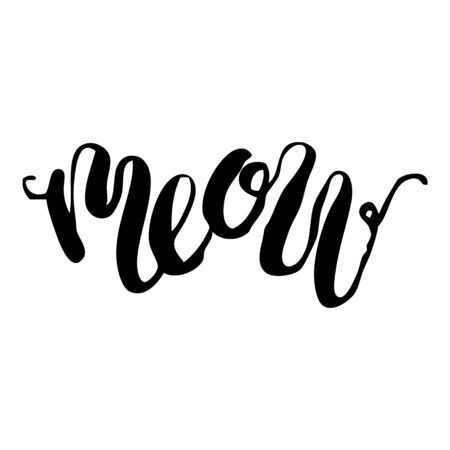 Handdrawn lettering of a love phrase. Unique typography poster or apparel design. Modern brush calligraphy. Vector art . Valentine typography quote meow