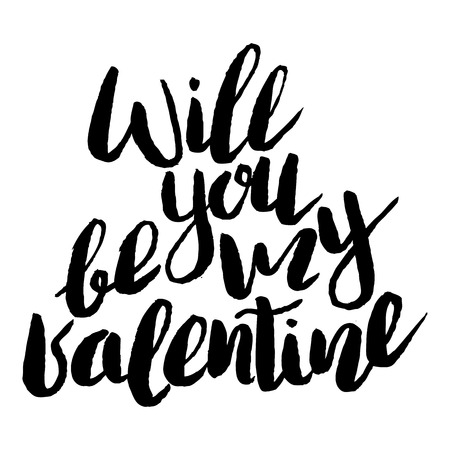 Handdrawn lettering of a love phrase. Unique typography poster or apparel design. Modern brush calligraphy. Vector art . Valentine typography quote wll you be my valentine Illustration