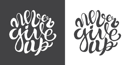 Hand drawn typography posters with brush lettering design. Quotes about summer, traveling and motivation for posters or greeting cards. Inscription: Never give up. Black and white.