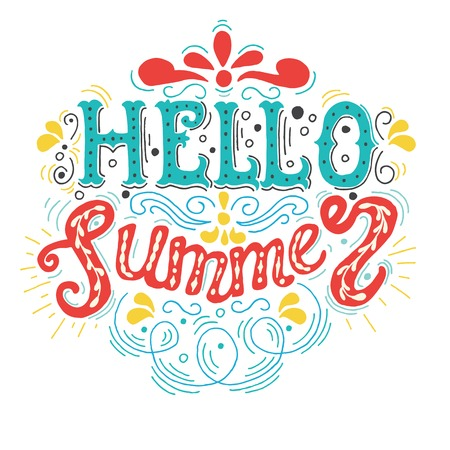 Summer Hand drawn lettering, typography inscription Hello summer. Inspiring label, greeting card, template, poster, banner